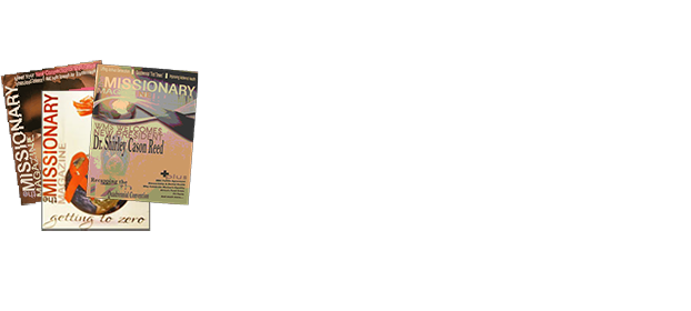 The Missionary Magazine is a bi-monthly publication with over 8,000 subscribers. A future offering the WMS e-MAG, an electronic download-able version of the magazine, will soon be available and is expected to increase our circulation throughout the world. Language diversity and corporate advertising are offered in each issue.